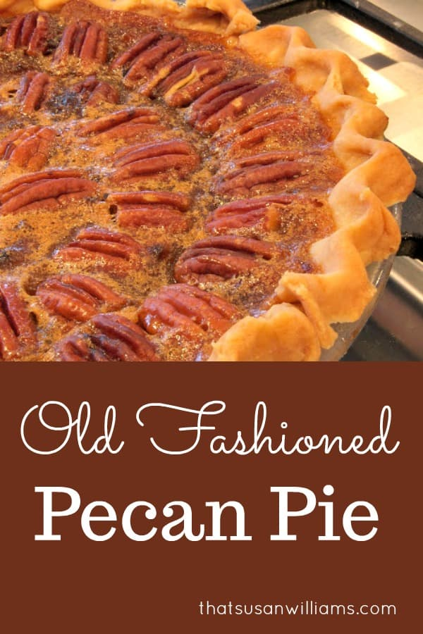 How to Make Old Fashioned Pecan Pie #pecan #pecanpie #oldfashioned #recipe #best #easy #southernrecipe