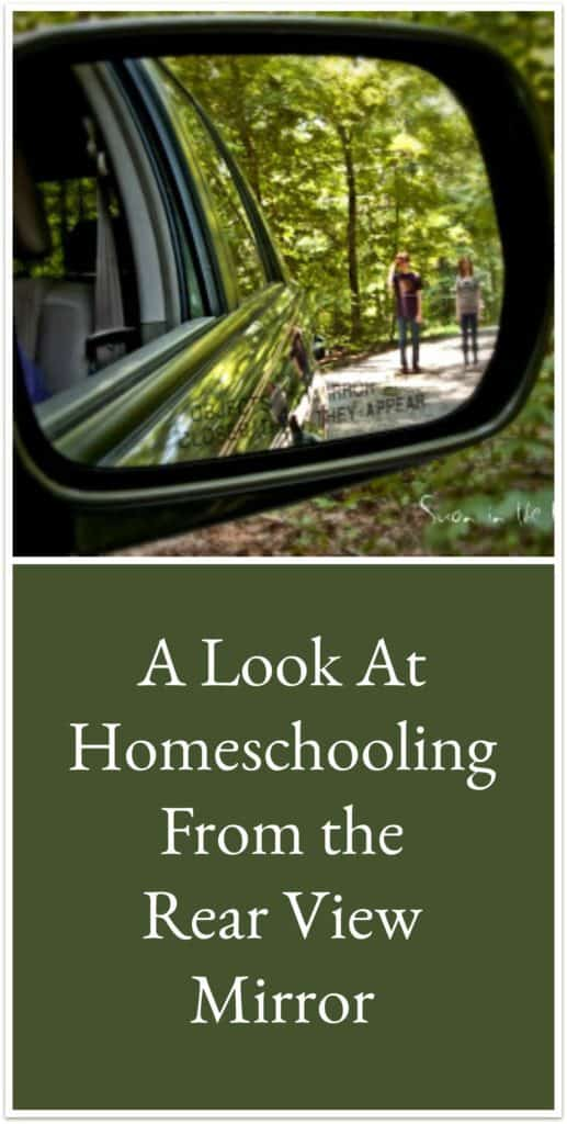 Homeschooling From the Rear View Mirror