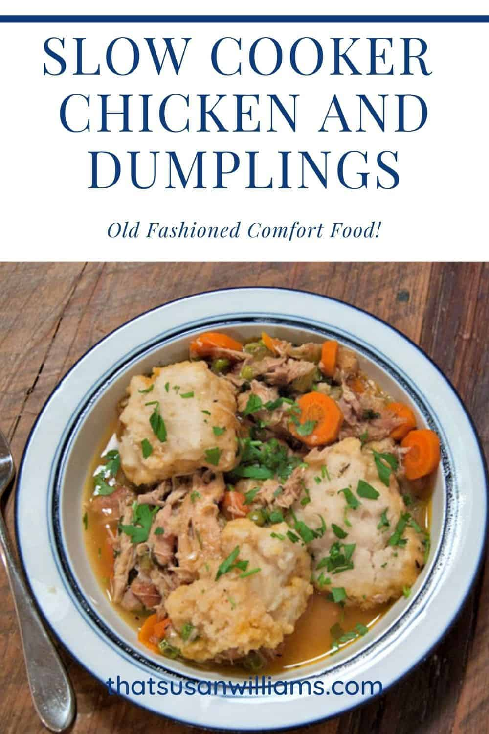 Old Fashioned Slow Cooker Chicken and Dumplings
