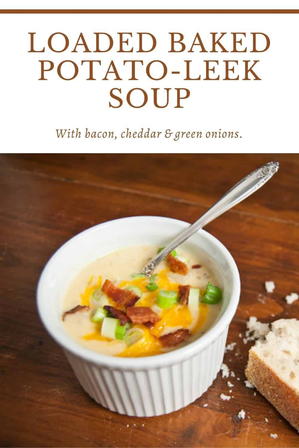Loaded Baked Potato Leek Soup with Bacon, Cheddar and Green Onions