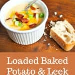 Loaded Baked Potato Leek Soup with Bacon is perhaps the ultimate comfort food! Perfect for those looking for frugal recipes. #soup #potatosoup #potatoleeksoup