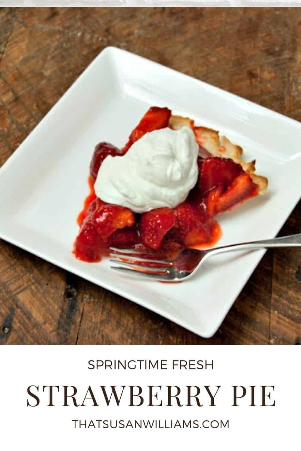 Springtime Fresh Strawberry Pie