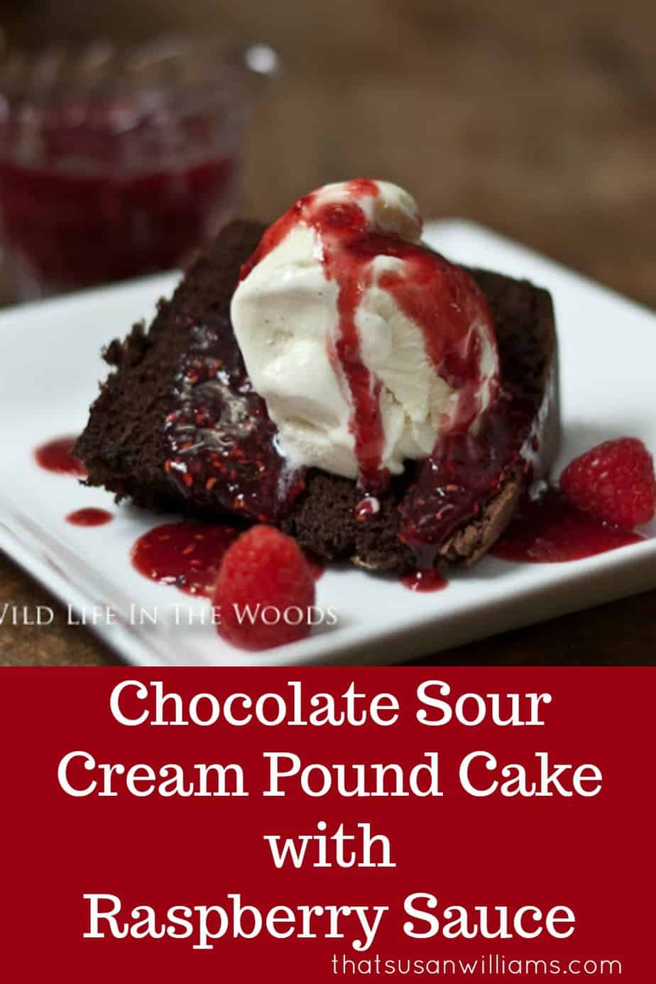 Chocolate Sour Cream Pound Cake with Raspberry Sauce #poundcake #southerncooking #dessert #chocolate #valentinedessert