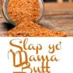 Slap yo' Mama Butt Rub is the perfect spice rub for pork or chicken. #ribs #pork #bbq #chicken #venison #recipe