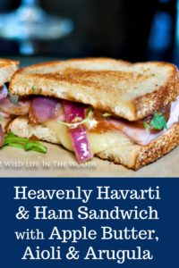 Heavenly Havarti and Black Forest Ham with Apple Butter, Aioli, and Arugula