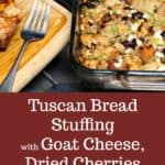 Tuscan Bread Stuffing with Goat Cheese,
