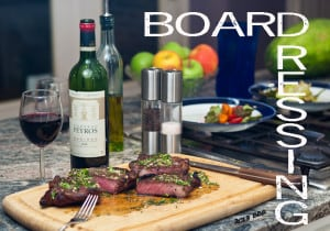 How to Make Board Dressing for Steaks