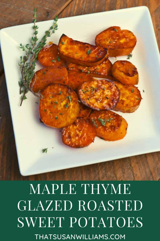 Maple Thyme Glazed Roasted Sweet Potatoes