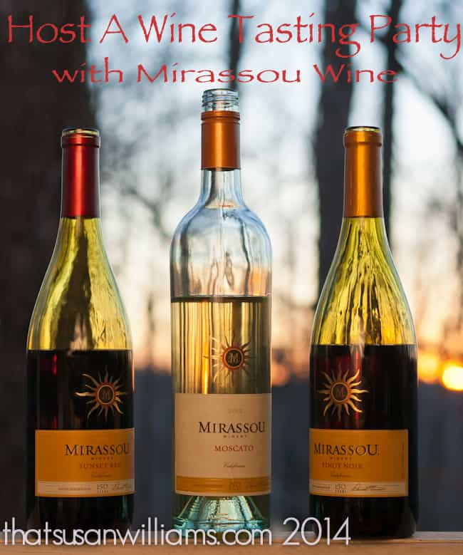 Host a wine tasting party with Mirassou Wine!