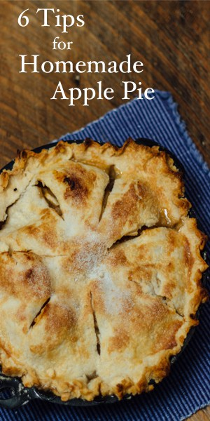 6 Tips for a Delicious Homemade Apple Pie