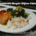 Five Ingredient Maple Dijon Chicken: easy, quick, and delicious!