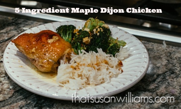 5 Ingredient Maple Dijon Chicken