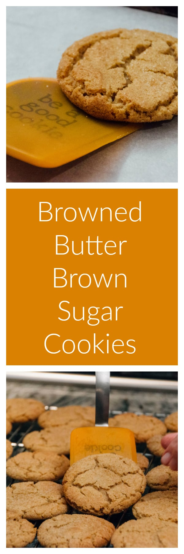 Browned Butter Brown Sugar Cookies are the best cookie I've ever had ...