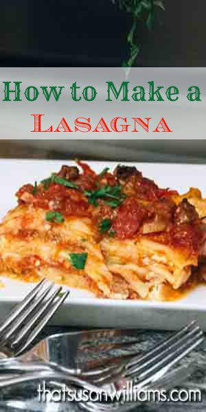 How to make a lasagna