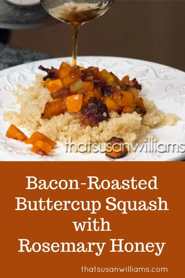 Bacon Roasted Buttercup Squash with Rosemary Honey #fall #recipe #buttercup #squash #roasted