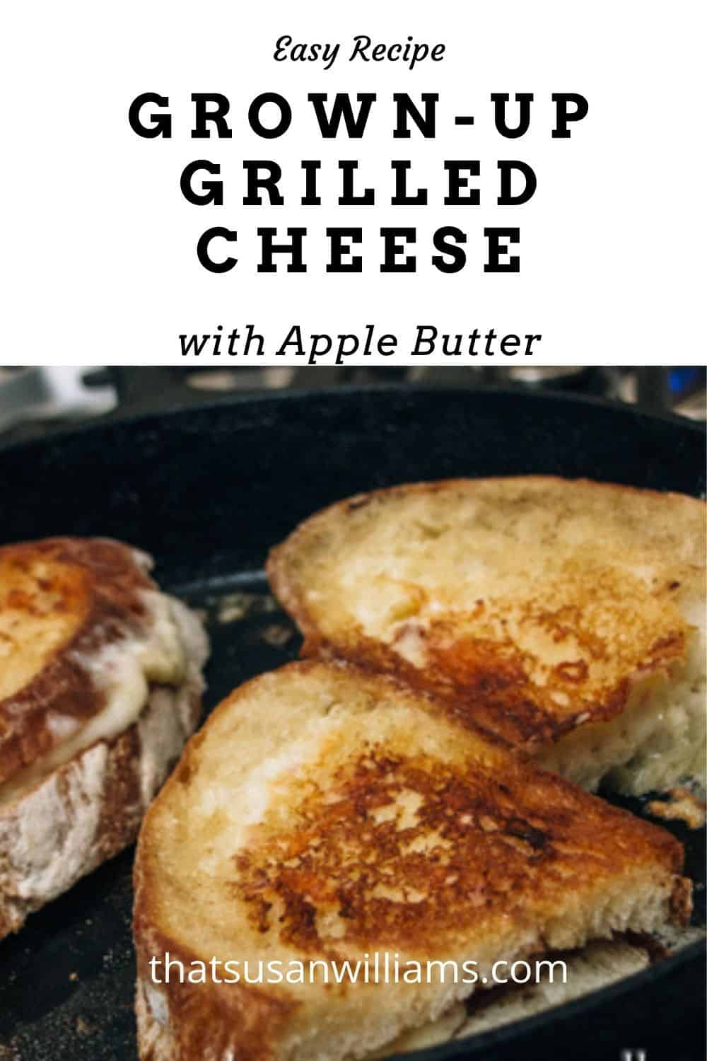 Grown-Up Grilled Cheese with Apple Butter