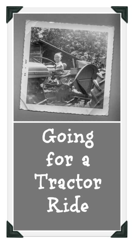 How Going for a Tractor Ride with your Father in Heaven might just change your perspective on everything.