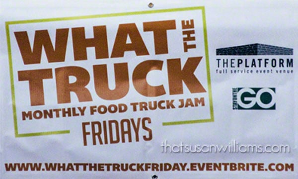 What the (Food) Truck Friday