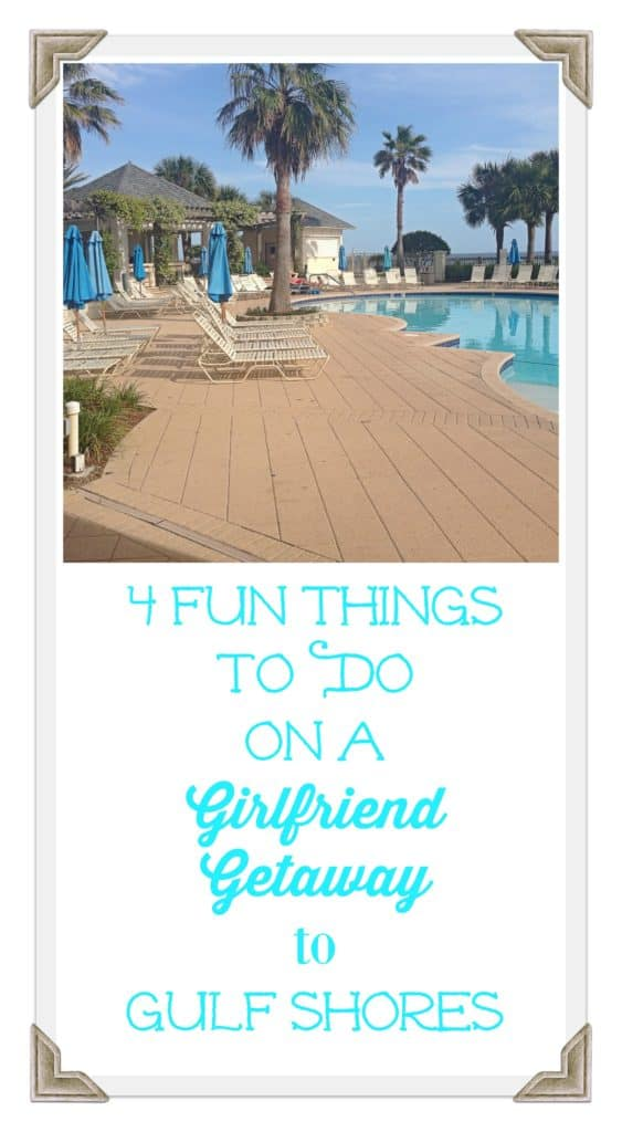 4 Fun Things to Do on a Gulf Shores Girlfriend Getaway