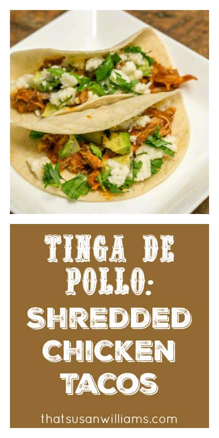 Tinga de Pollo: Shredded Chicken Tacos are easy to make and full of delicious smoky, tangy, fresh and creamy flavor! #tacos #weeknightmeal #chicken #avocados #tingadepollo