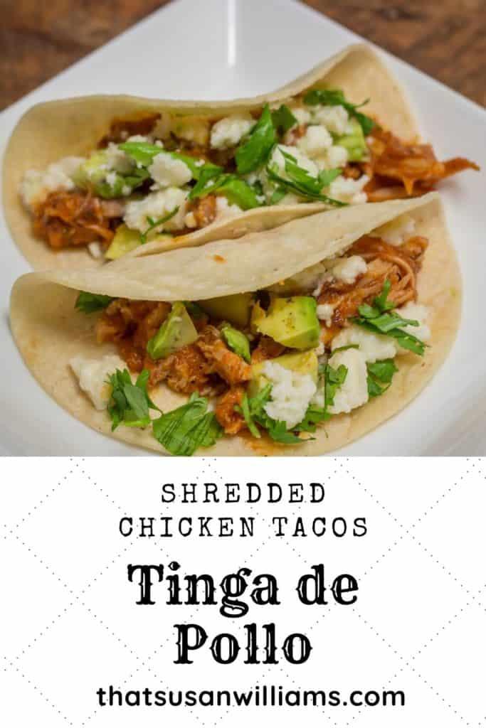 Tinga de Pollo: Shredded Chicken Tacos