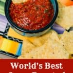 World's Best Oven Roasted Salsa, homemade, and made with fresh tomatoes, is easy and delicious. Roasting them brings an AMAZING depth of flavor. This salsa will make you famous!!! #freshtomatoes #homemade #ovenroasted