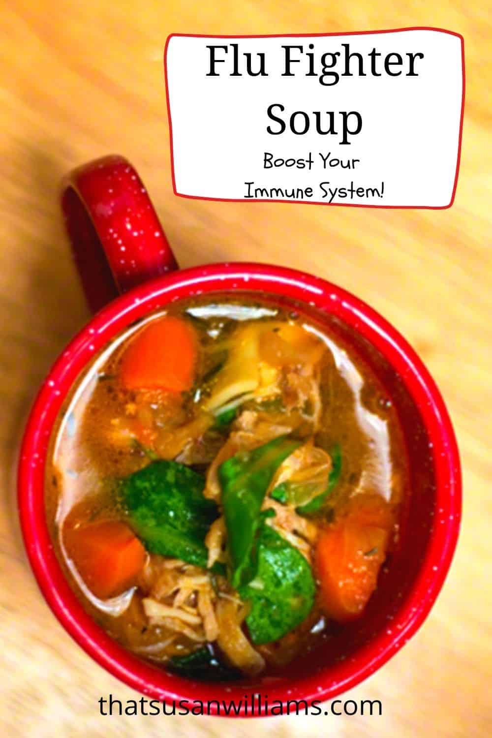 Boost Your Immune System with Flu Fighter Soup