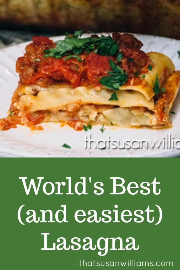 World's Best (and easiest) Lasagna #lasagna #lasagnarecipe #easy #easylasagnarecipe