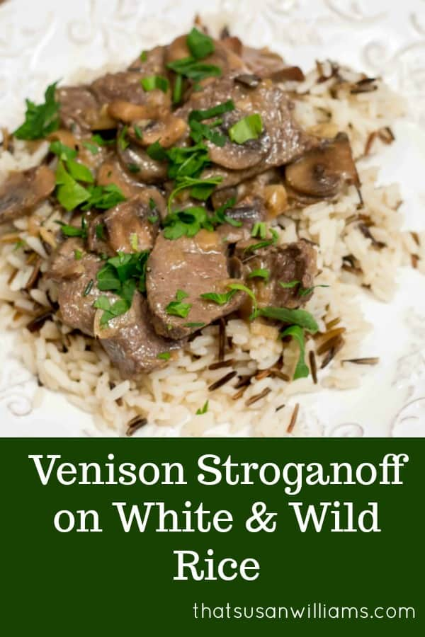 Venison Stroganoff on White & Wild Rice #venison #venisonrecipe #mushrooms #stroganoff