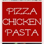 Pizza Chicken Pasta is a one skillet weeknight dinner that kids will love.