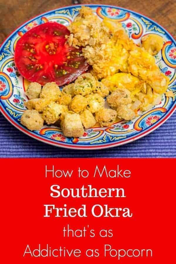 How to Make Fried Okra Recipe that's as addictive as popcorn. #friedokra #southern #sidedish #okra #summerveggies #southernrecipes #southernfried