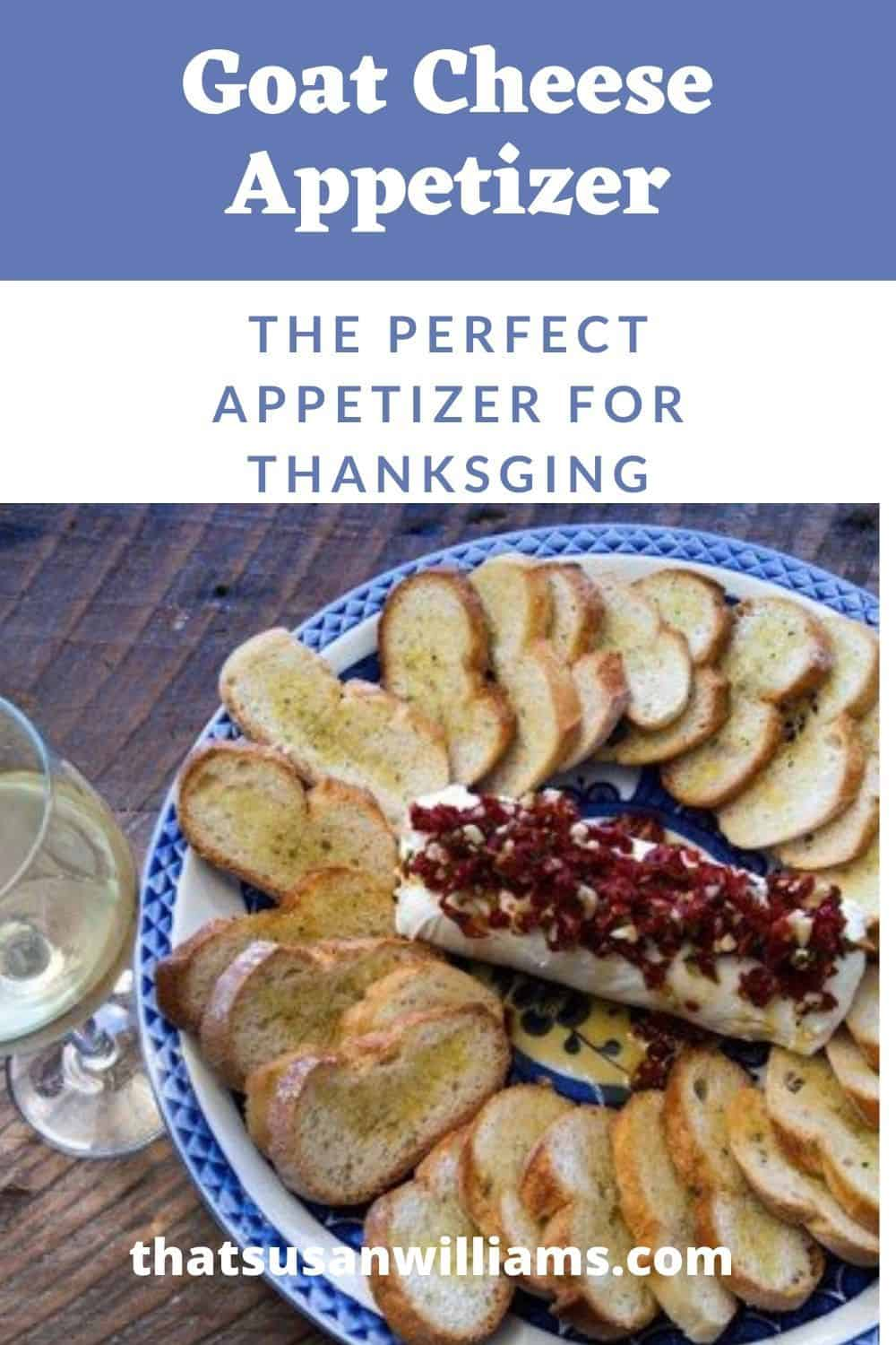 Goat Cheese Appetizer: the perfect appetizer for Thanksgiving