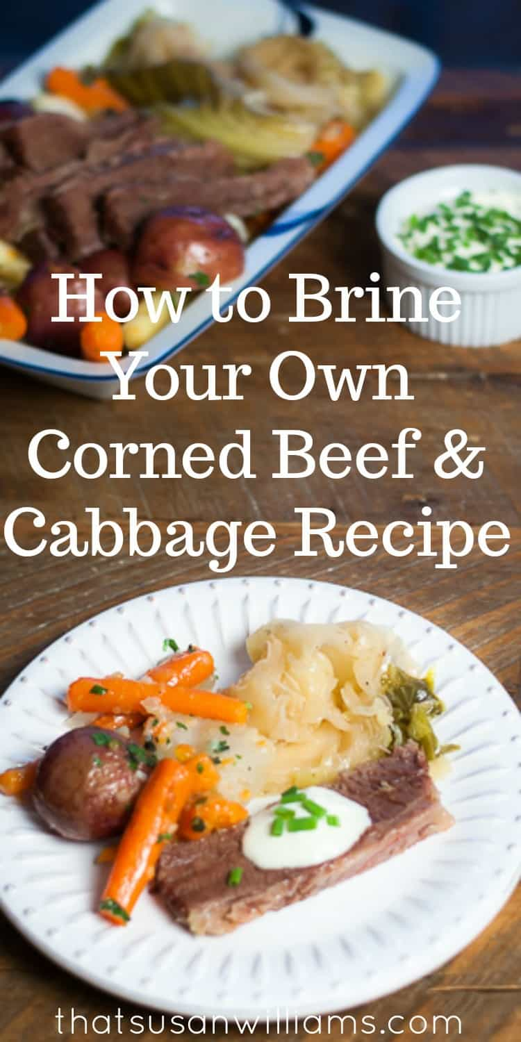 How To Brine Your Own Corned Beef , and then use it to make the best Corned Beef and Cabbage you'll ever have.  #cornedbeefandcabbage #howtobrinecornedbeef #StPatricksdayrecipe