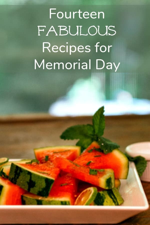 Fourteen Fabulous Recipes for Memorial Day #MemorialDay #recipes #picnic #potluck #barbecue