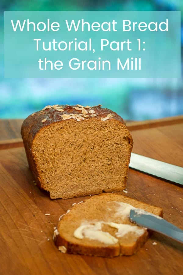 Part 1 of my 4 Part Tutorial on How to Make Homemade Whole Wheat Bread: the Grain Mill. #Wholewheatbread #grainmill