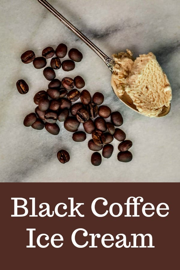 This recipe for homemade Black Coffee Ice Cream tastes as good as coffee smells. #icecream #recipe #coffee #blackcoffee #homemade