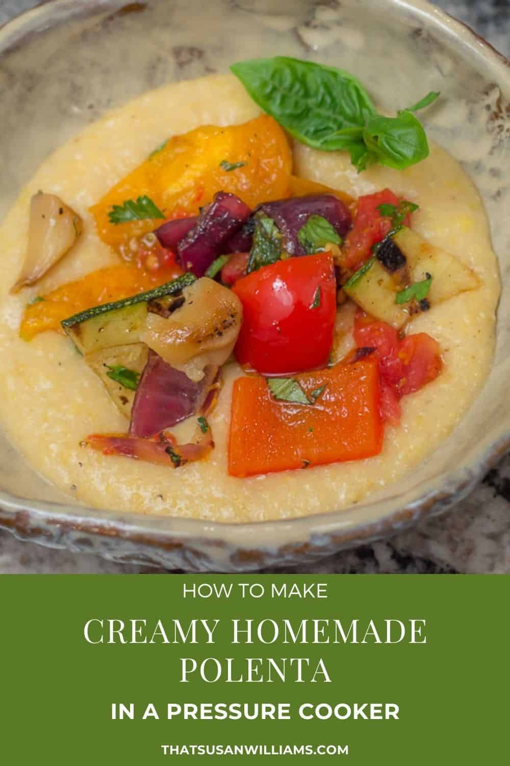 How to Make Creamy Homemade Polenta in a Pressure Cooker