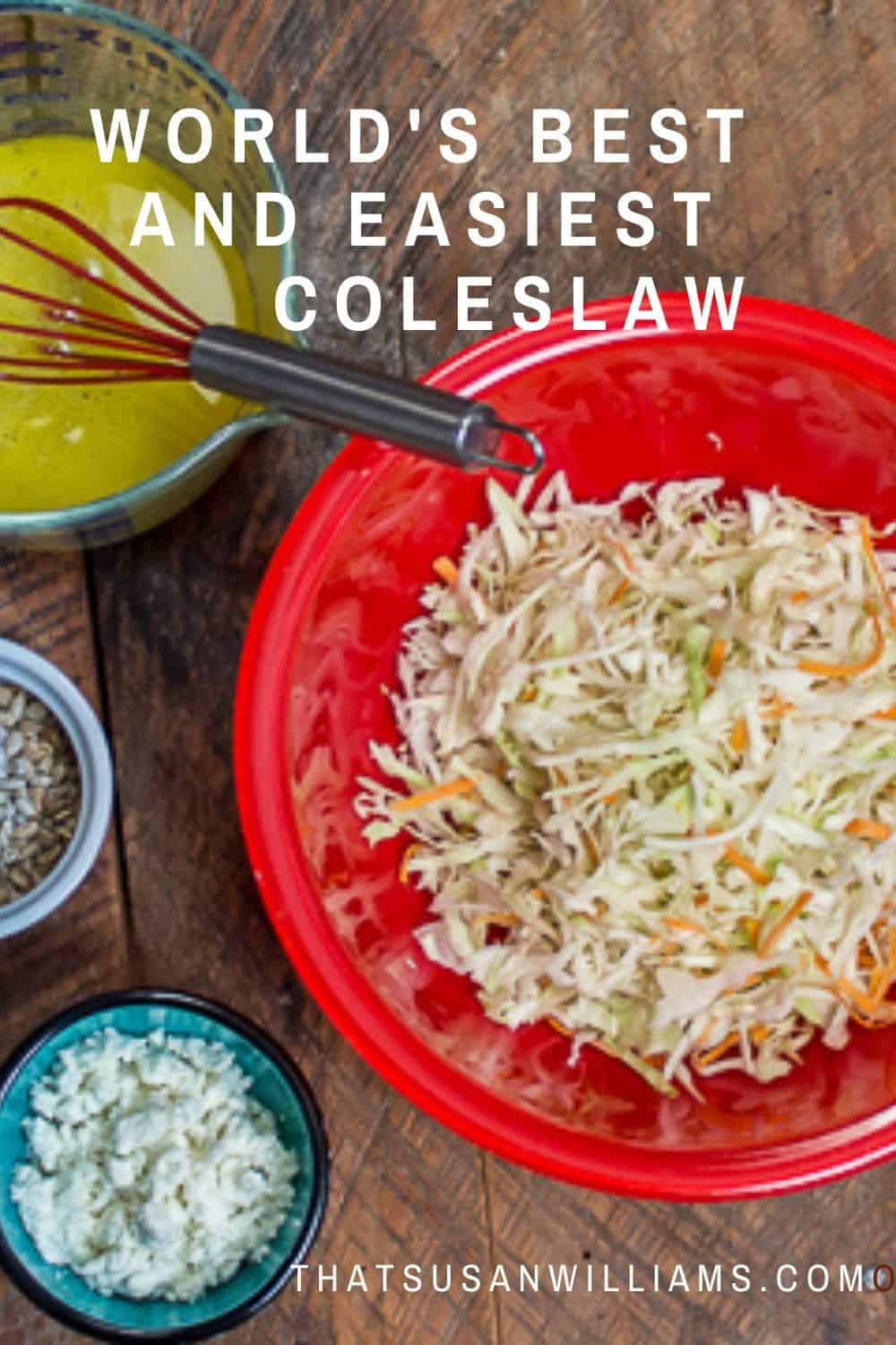 World's Best and Easiest Coleslaw with a Homemade Vinaigrette
