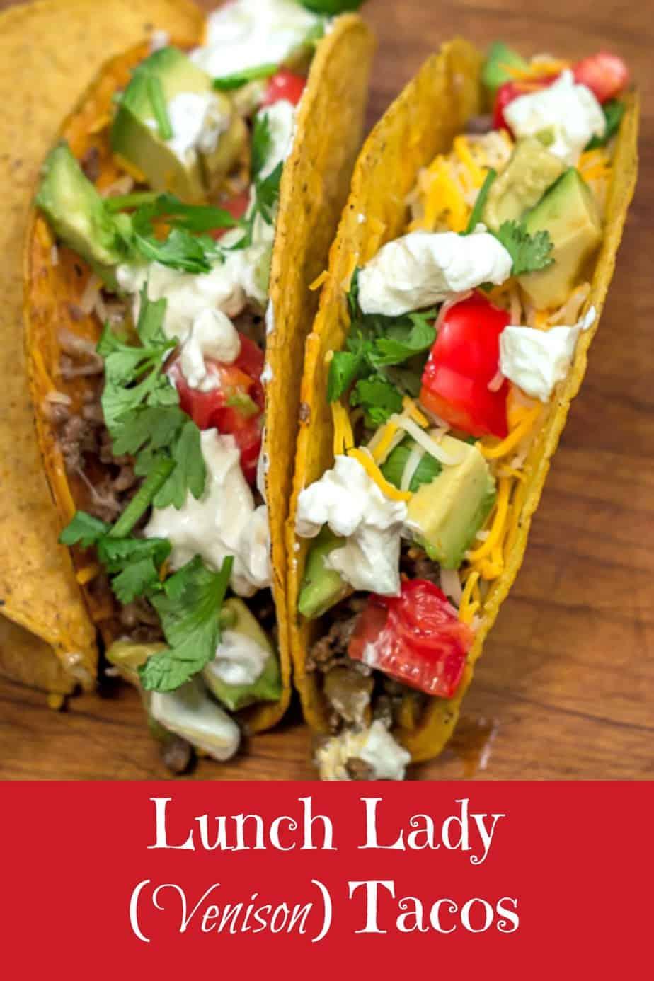 Lunch Lady Venison Tacos