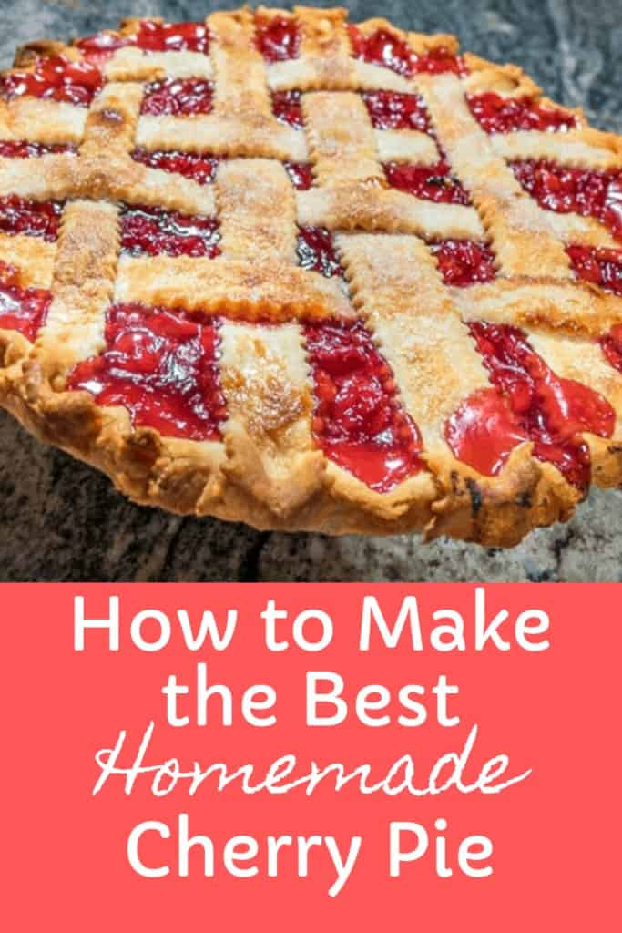 How to Make the Best Homemade Cherry Pie