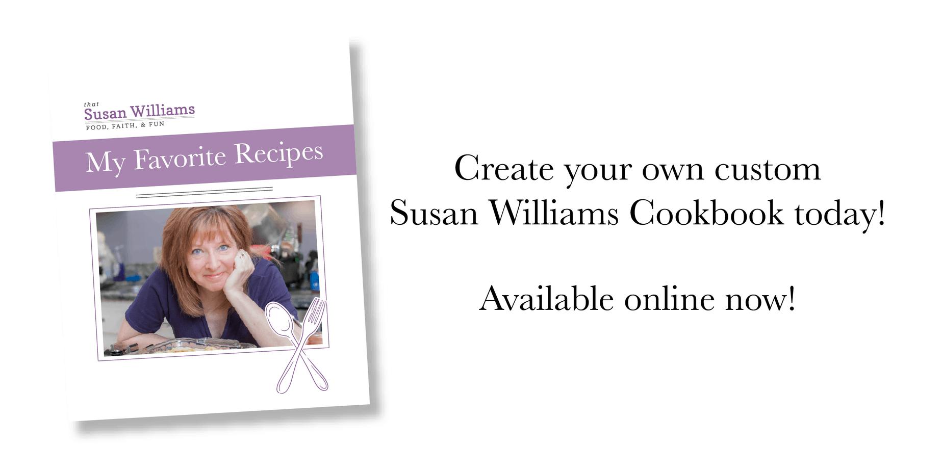 *That* Susan Williams has written a cookbook.