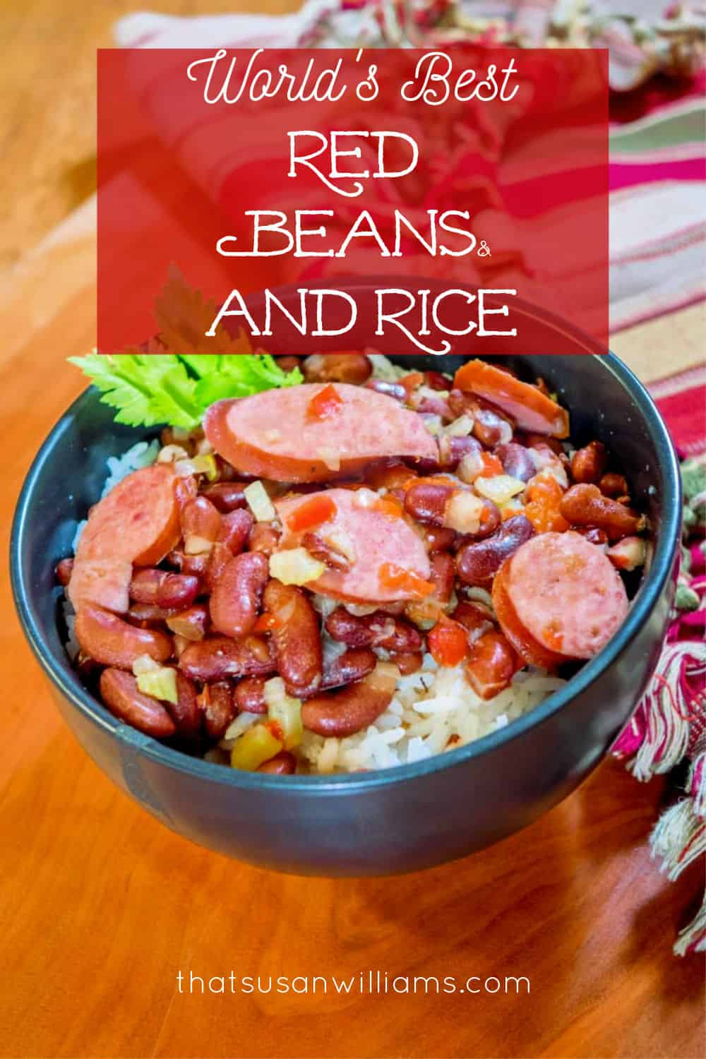 The Best Red Beans and Rice