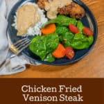 Chicken Fried Venison Steak aka Chicken Fried Bambi