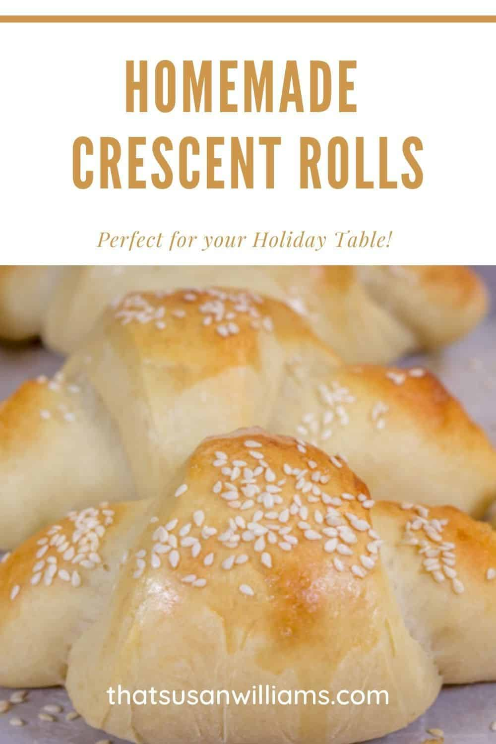 Homemade Crescent Rolls are perfect for your holiday table.