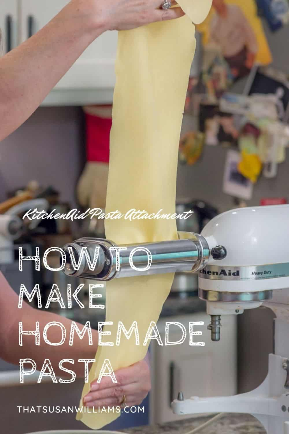 How to Make Homemade Pasta: a pin for Pinterest