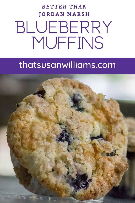 Better Than Jordan Marsh Blueberry Muffins Pinterest Pin